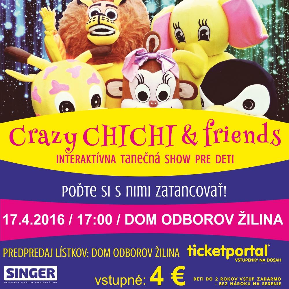 crazy-chi-chi-and-friends-dom-odborov-zilina
